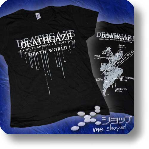 "DEATHGAZE - 2014 ""DEATH WORLD"" Tour Original Girlie Shirt Gr. L-0"