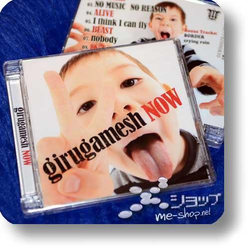 GIRUGAMESH (girugämesh) - NOW (deutsche Pressung)-0