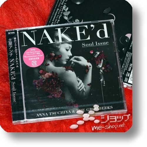 ANNA TSUCHIYA - NAKE'd Soul Issue LIM.CD+DVD+Bonus-Promoposter!-0