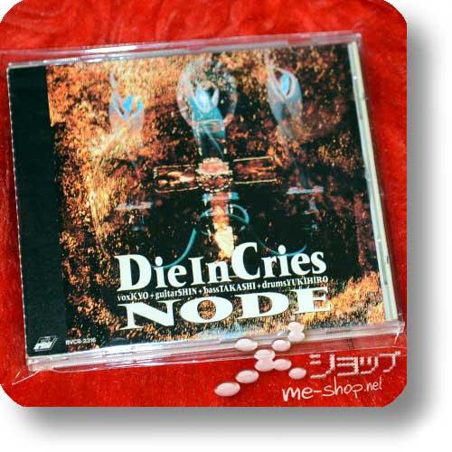 DIE IN CRIES - NODE (kyo/D'erlanger, yukihiro/L'Arc~en~Ciel) (Re!cycle)-0