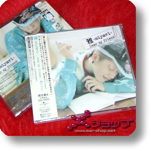 MIYAVI - Dear my friend LIM.CD+DVD (A-Type) (Re!cycle)-0