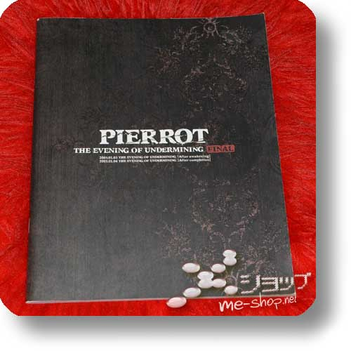 PIERROT - THE EVENING OF UNDERMINING FINAL 2005.01.03/04 Original Tour Pamphlet (Re!cycle)-0
