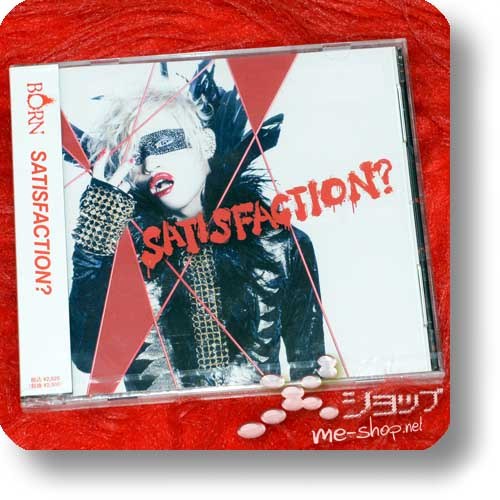BORN - SATISFACTION? (lim.CD+DVD B-Type)-0