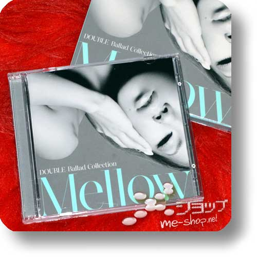 DOUBLE - Ballad Collection Mellow (CD+DVD lim.1.Press) (Re!cycle)-0