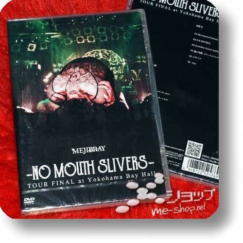 MEJIBRAY - -NO MOUTH SLIVERS- TOUR FINAL at Yokohama Bay Hall (Live-2DVD)-0