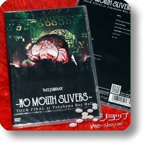 MEJIBRAY - -NO MOUTH SLIVERS- TOUR FINAL at Yokohama Bay Hall (Live-2DVD)-0