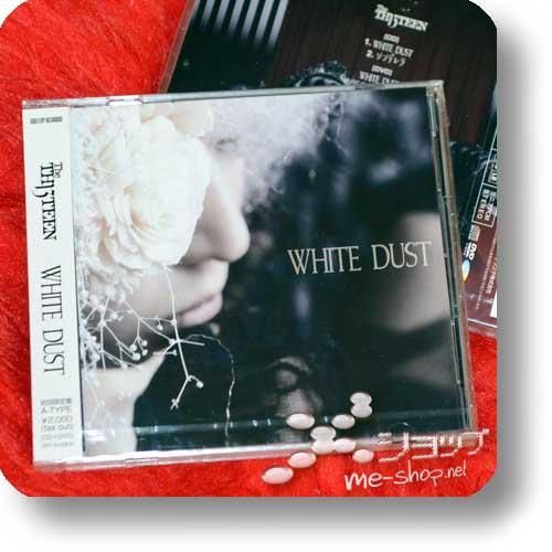 THE THIRTEEN - WHITE DUST(LIM.CD+DVD A-Type) (TH13TEEN / Sadie)-0