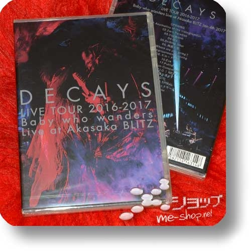 DECAYS - LIVE TOUR 2016-2017 Baby who wanders Live at Akasaka BLITZ (DVD, Die/Dir en grey) -0
