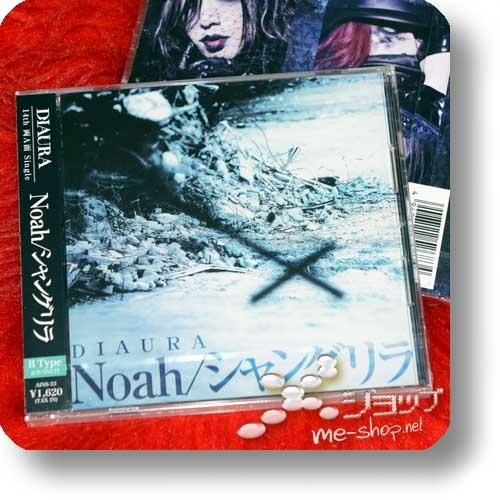 DIAURA - Noah / Shangrila (B-Type inkl.Bonustrack!)-0