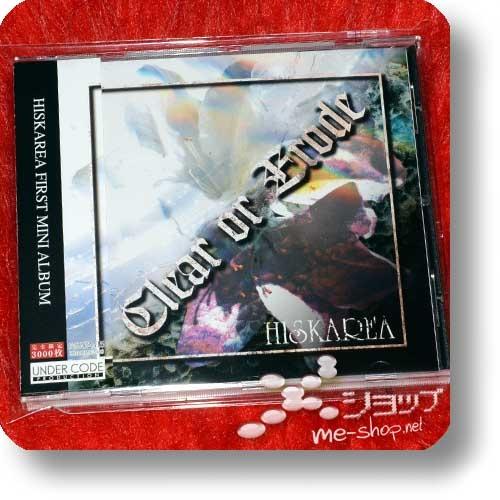 HISKAREA - Clear or Erode (lim.3000! / feat.Riku, Matoi / Phantasmagoria) (Re!cycle)-0