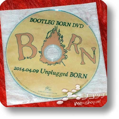 BORN - BOOTLEG BORN DVD 2014.04.09 Unplugged BORN (lim.DVD / live only) (Re!cycle)-0