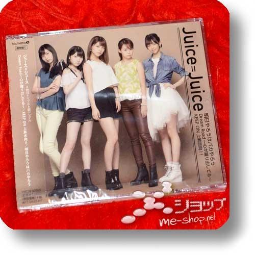 Juice=Juice - Ashita Yarou wa Bakayarou / Dream Road ~Kokoro ga Odoridashiteru~ / Keep On Joushoushikou!! (C-Type)-0