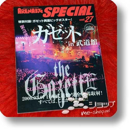 "ARENA 37°c SPECIAL Vol.27 (Juni 2006) GAZETTE in Budokan (the Gazette Standing Live Tour 2006 ""Nameless Liberty. Six Guns..."") inkl.Poster!-0"