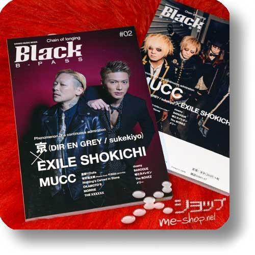BLACK B-PASS #02 (Juli 2019) - kyo (DIR EN GREY/sukekiyo) x EXILE SHOKICHI / MUCC, Merry...-0