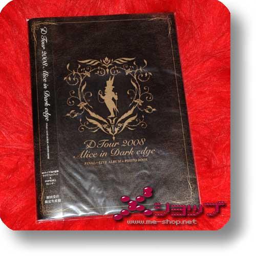 D - Tour 2008 Alice in Dark edge (lim.CD+Photobook+Kalender) (Re!cycle)-0